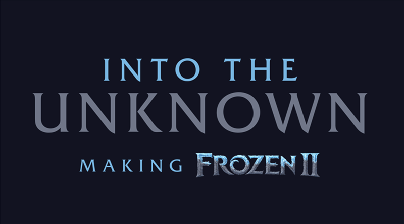 Into The Unknown: The Making Of Frozen 2 Coming To Disney+ In June | What's  On Disney Plus