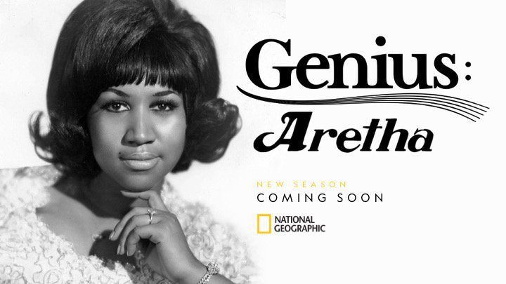 """Genius: Aretha"""" Coming Soon To The National Geographic Channel 