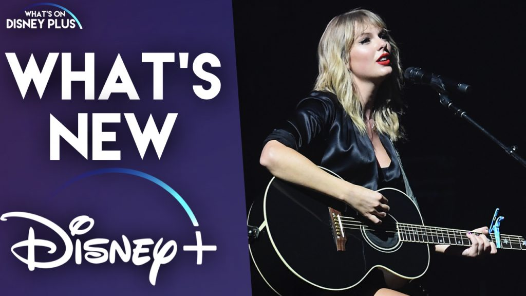 Taylor Swift What S On Disney Plus