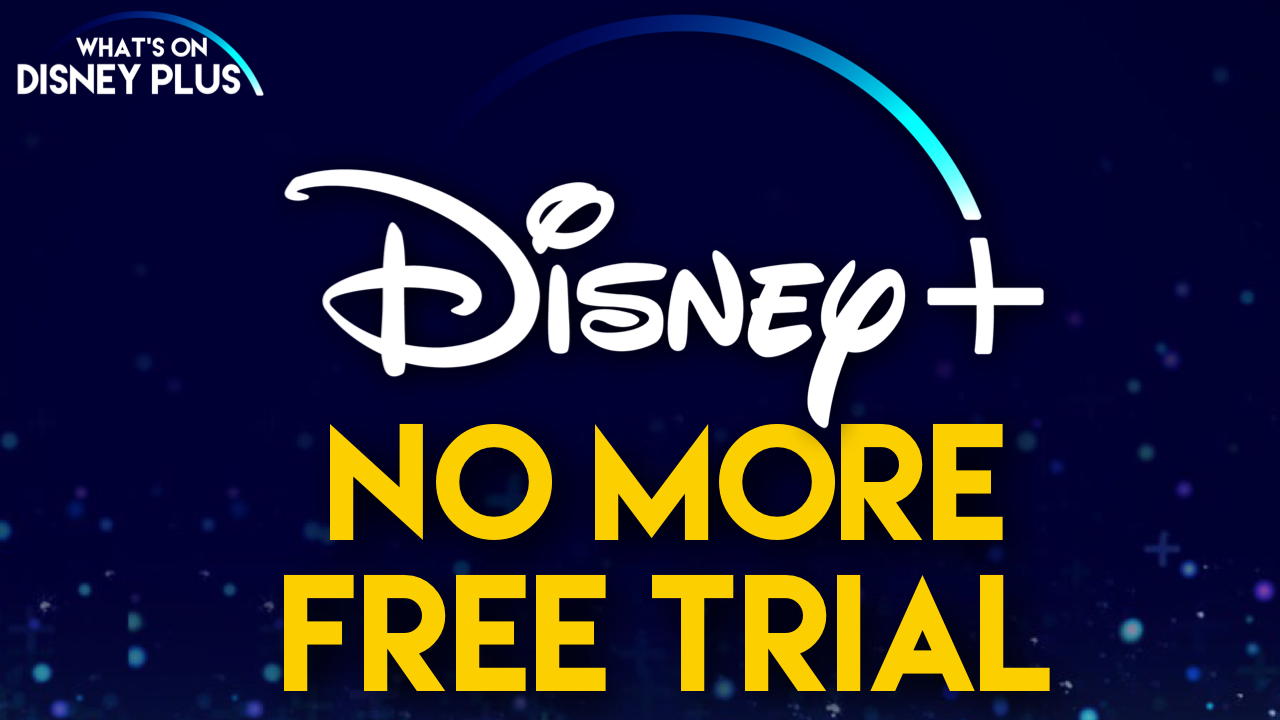 Disney Free Trial Removed For New Customers What S On Disney Plus