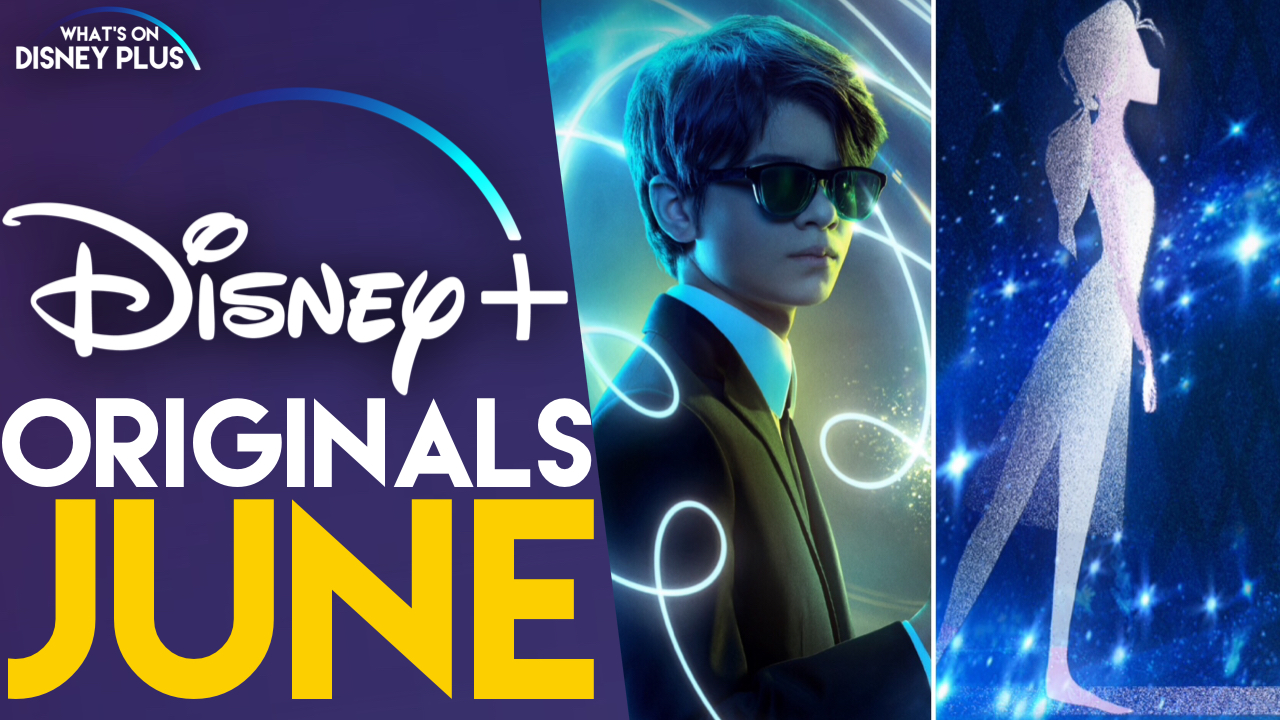 What Disney+ Originals Are Coming In June? | What's On Disney Plus