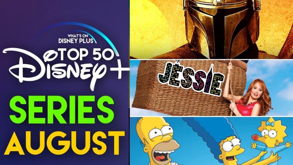Top 50 Series On Disney August 2020 What S On Disney Plus
