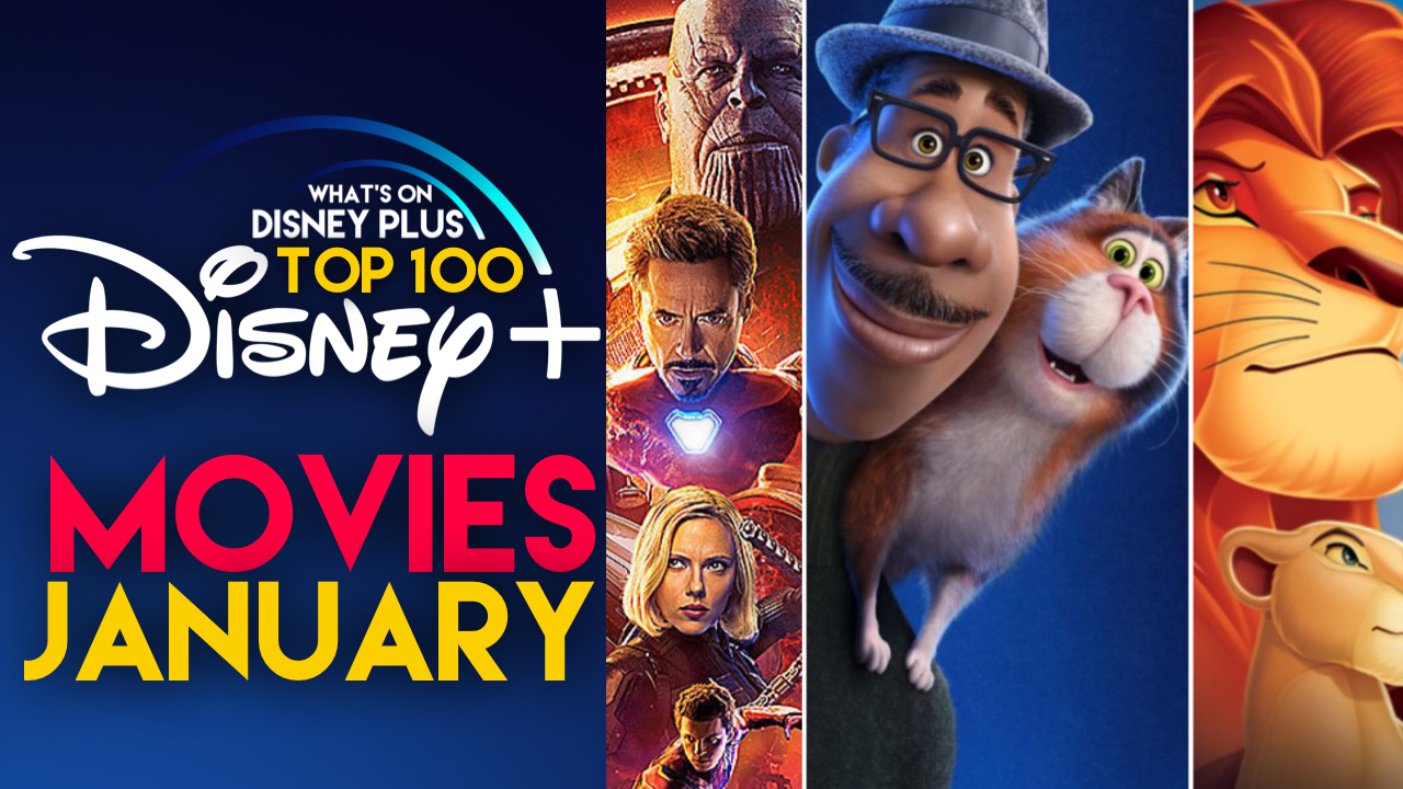 Top 100 Movies On Disney+ In January | What's On Disney Plus